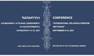 Foreign Minister David Babayan Participated in the Conference Entitled 'International Religious Freedom and Peace'